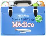 Minha maleta de médico: Col. mão na massa - Girassol
