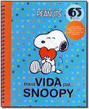 Minha Vida Com... Snoopy - Vergara e riba - carapicuiba