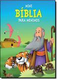 MINI BIBLIA PARA MENINOS - 1ª - Vale das letras
