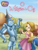 Mini - clássicos: o Mágico de Oz