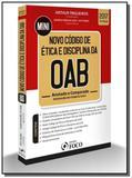 Mini novo codigo de etica e disciplina da oab: a01 - Foco juridico