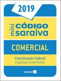 Minicódigo comercial e constituição federal - 25ª edição de 2019