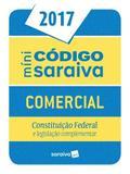 Minicodigo Saraiva - Comercial, Constituiçao Federal e Legislaçao Complementar - Saraiva editora