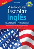 Minidicionario escolar de ingles ingles/portugues - portugues/ingles - Difusao cultural do livro