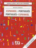 Minidicionário Espanhol-Português/ Português-Espanhol - Ática
