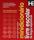 Minidicionario Livre Escolar Da Lingua Espanhola - Hedra educacao
