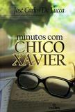 Minutos Com Chico Xavier - ( Intelitera ) - Intelitera editora