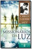 Missionarios da luz - colecao a vida no mundo espi - Feb