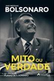 Mito ou Verdade - Jair Messias Bolsonaro - Altadena