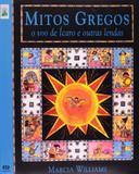 Mitos Gregos - o Voo de Icaro e Outras Lendas - Atica editora