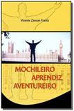 Mochileiro aprendiz aventureiro - Vicente zancan frantz