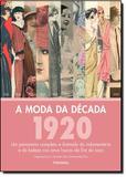 Moda Da Decada: 1920, A / Fiell/Dirix - Publifolha ed