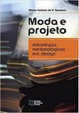 Moda e Projeto - Estratégias Metodológicas em Design - Estação das letras e cores