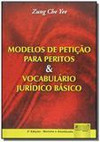 Modelos de peticao para peritos e vocabulario juri - Jurua
