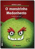 Monstrinho Medonhento Ed2 - Moderna