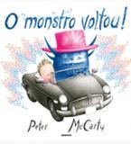 Monstro voltou, o - Globo livros