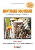 Montagens Industriais. Planejamento, Execução e Controle - Artliber