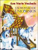 Montao de unicornios, um - Global editora