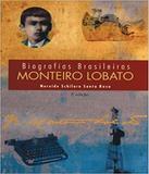 Monteiro Lobato - Biografias Brasileiras - Callis (girassol)