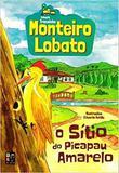 Monteiro lobato - o sítio do picapau amarelo - Pe da letra