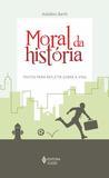 Moral da história - Textos para refletir sobre a vida