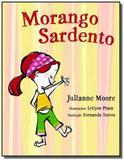 Morango sardento - Cosac  naify