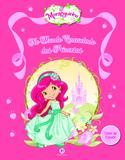 Moranguinho - Mundo encantado das princesas - Livro de colorir