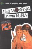 Morena y una rubia - nivel 3 - Edelsa (anaya)