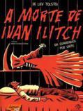 Morte de ivan ilitch, a - Peiropolis