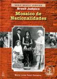 Mosaico de Nacionalidades - Brasil Judaico - Vol.02 - Maayanot