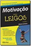 Motivacao para leigos - edicao de bolso - Alta books