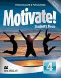 Motivate! 4 sb with digibook+ cd - 1st ed - Macmillan