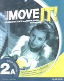 Move it! 2a sb and wb with mp3 - 1st ed - Pearson (importado)