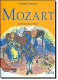 Mozart - Coleção Crianças Famosas - Callis