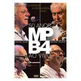 MPB4 - o Sonho, A Vida, A Roda Viva - 50 Anos Ao Vivo - DVD - Som livre