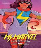 Ms. Marvel - Superfamosa - Panini livros