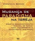 Mudanca De Paradigma Na Igreja - Esperanca