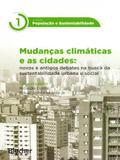 Mudanças Climáticas e As Cidades-Col. População e Sustentabilidade - Edgard blücher