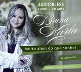 Muito Além do Que Sonhei - Testemunho - Audiobless Livro + CD MP3 - Mk publicita