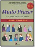 Muito Prazer - Fale o Português do Brasil - Caderno de Exercícios - Disal editora