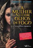 Mulher com olhos de fogo, a - Faro editorial