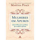 Mulheres em Apuros - Martha Peace - 9788599145807