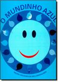 Mundinho Azul, O - Dcl - difusao cultural do livro