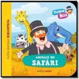 Mundo bita: animais do safari - serie minha primei - Carochinha