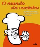 Mundo Da Cozinha, O - Senac-sp
