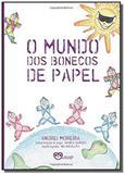 Mundo dos bonecos de papel,o - Associacao medico esp. de minas gerais