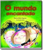 Mundo encantado, o - 02 ed - Franco editora