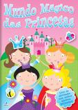 Mundo Magico das Princesas - Libris editora