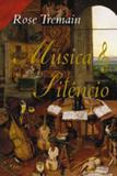 Música e Silêncio - Editora rocco