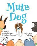 Mute Dog - Nicole chapman
